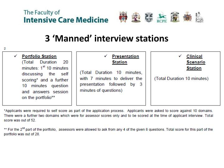 3 'Manned' interview stations