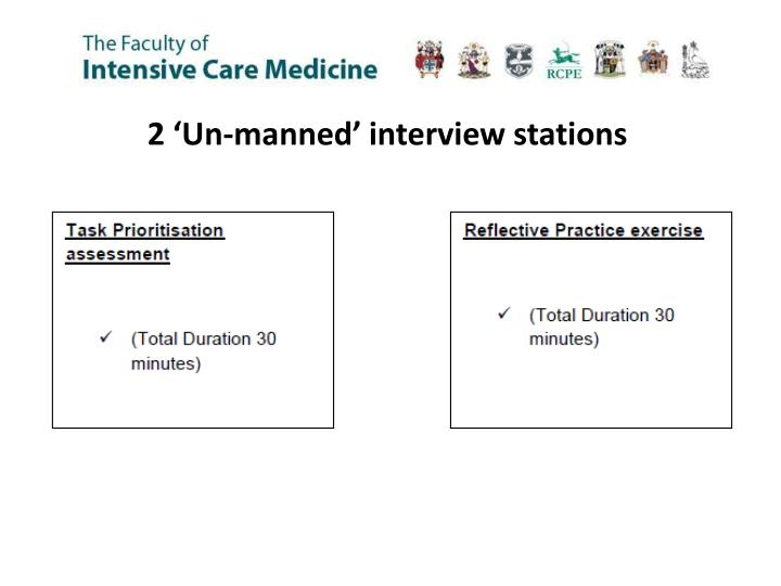 2 'Un-manned' interview stations