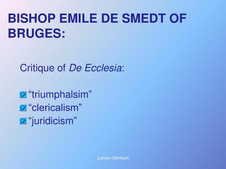 BISHOP EMILE DE SMEDT OF BRUGES:
