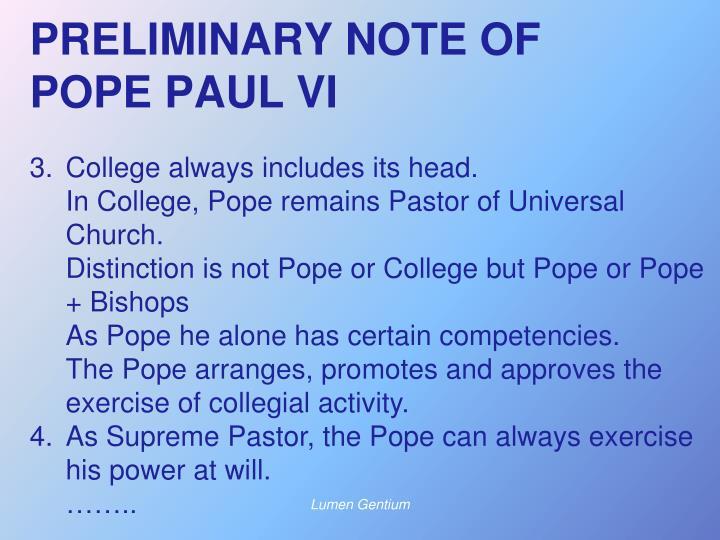 PRELIMINARY NOTE OF POPE PAUL VI