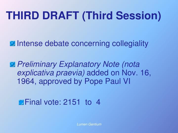 THIRD DRAFT (Third Session)
