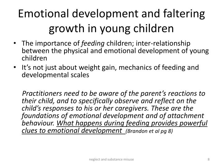 Emotional development and faltering growth in young children