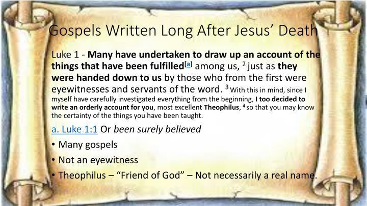 Gospels Written Long After Jesus' Death