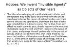hobbes we invent invisible agents as objects of our fears