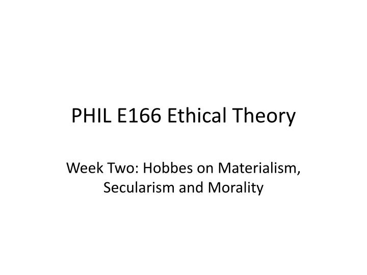 phil e166 ethical theory n.