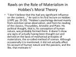 rawls on the role of materialism in hobbes s moral theory
