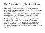 the golden rule vs the second law