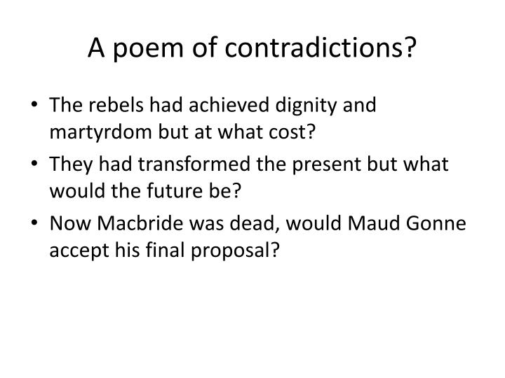 A poem of contradictions?
