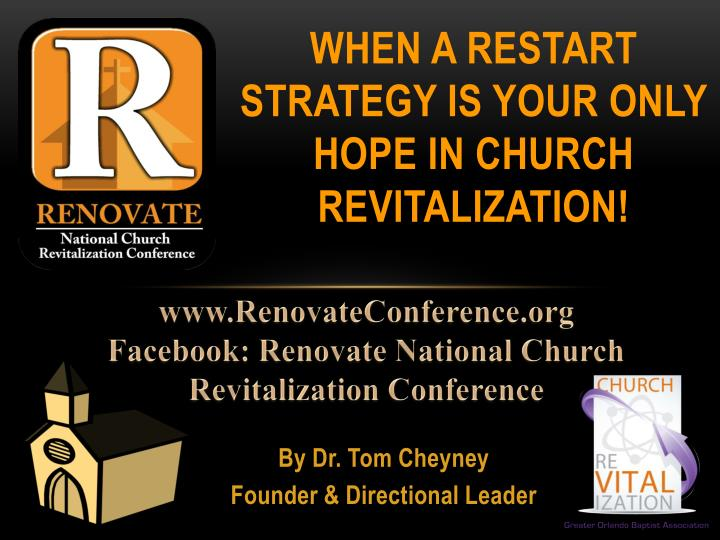 when a restart strategy is your only hope in church revitalization n.