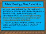 talent parsing new dimension