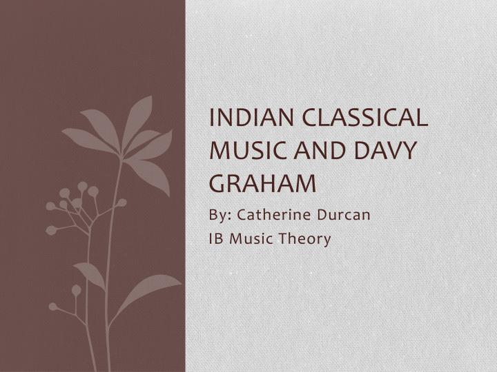 indian classical music and davy graham n.