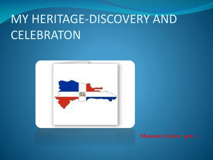 my heritage discovery and celebraton n.