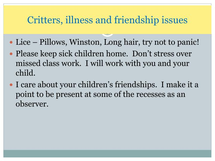 Critters, illness and friendship issues