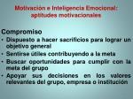 motivaci n e inteligencia emocional aptitudes motivacionales1