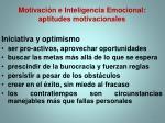 motivaci n e inteligencia emocional aptitudes motivacionales2