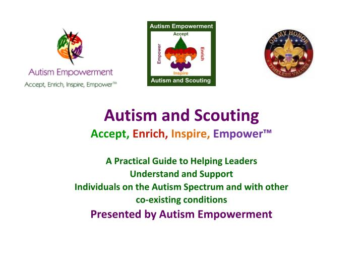 Autism and scouting accept enrich inspire empower