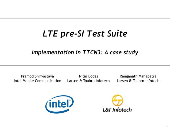 lte pre si test suite implementation in ttcn3 a case study n.