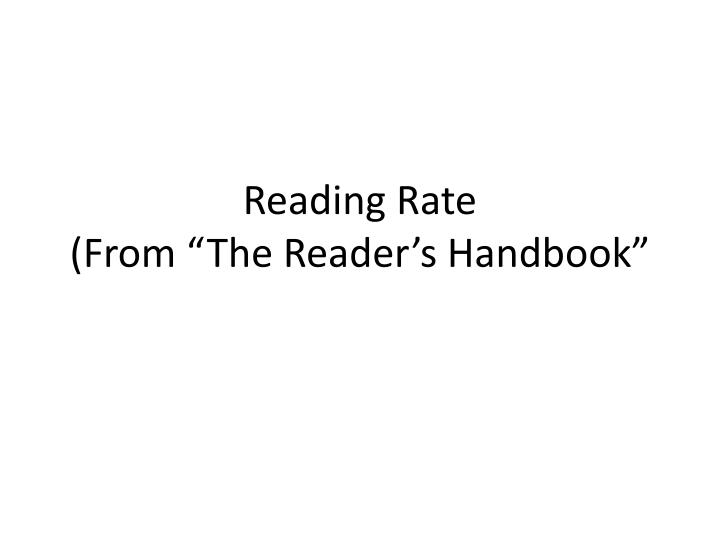 reading rate from the reader s handbook n.