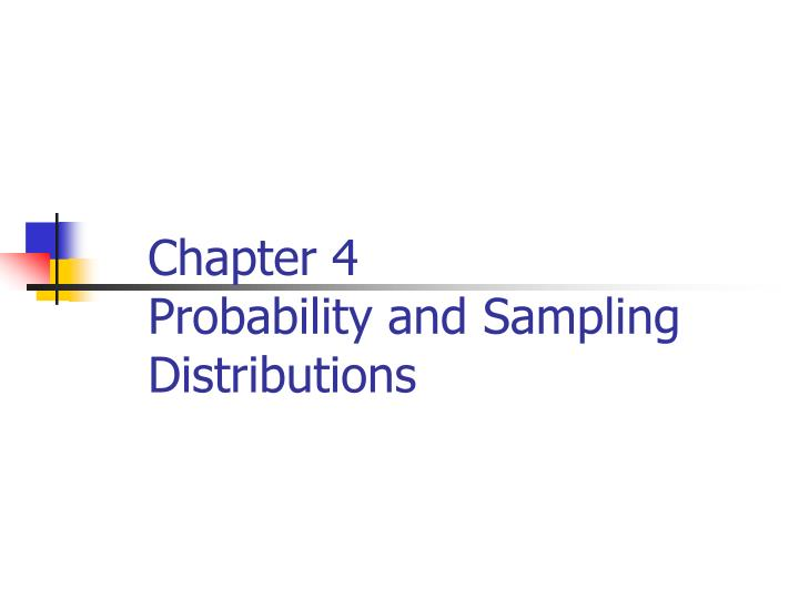 chapter 4 probability and sampling distributions n.