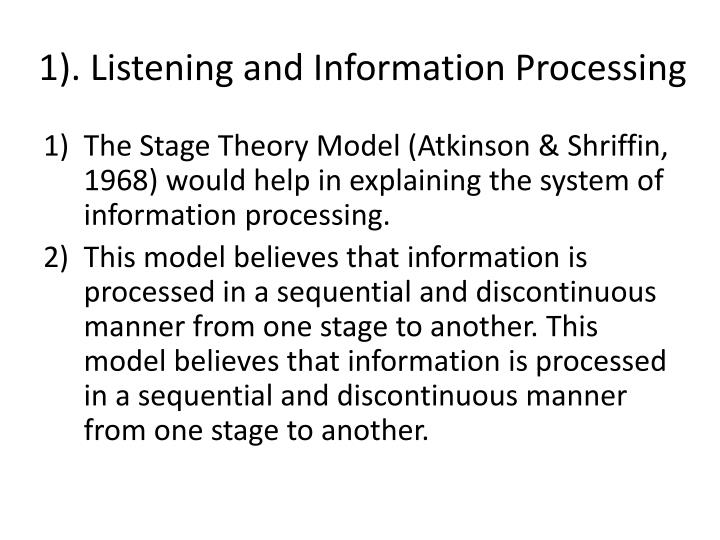1). Listening and Information Processing
