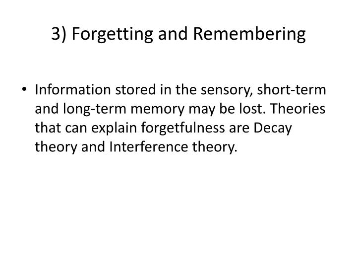 3) Forgetting and Remembering