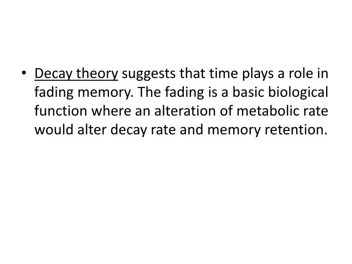 Decay theory