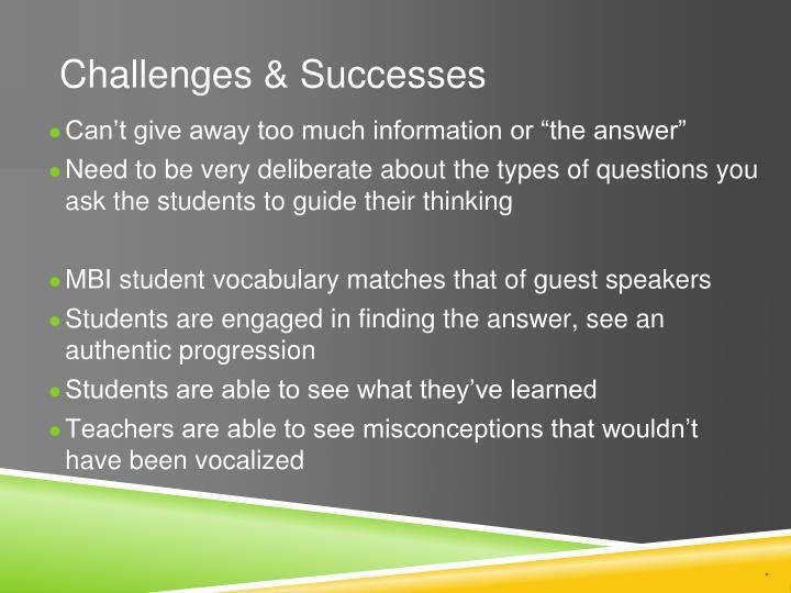 Challenges & Successes