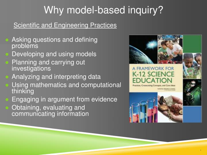 Why model based inquiry