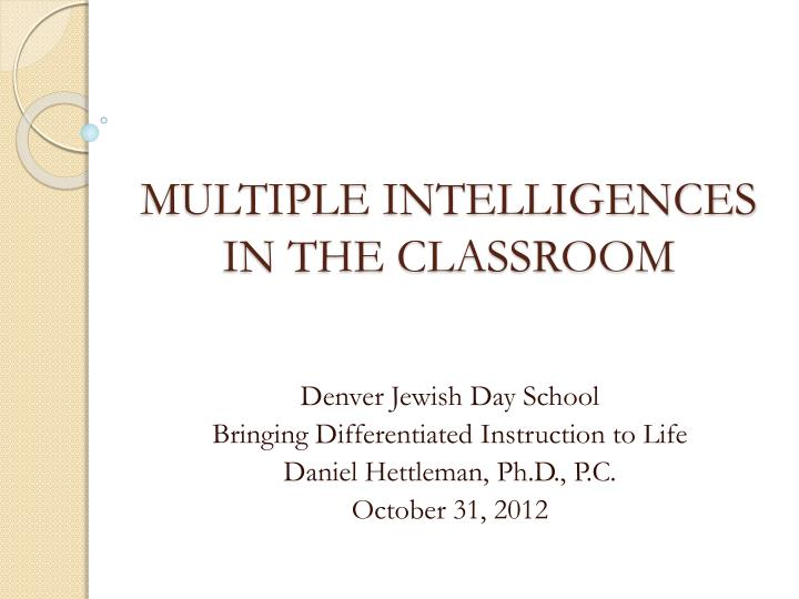 Ppt Multiple Intelligences In The Classroom Powerpoint