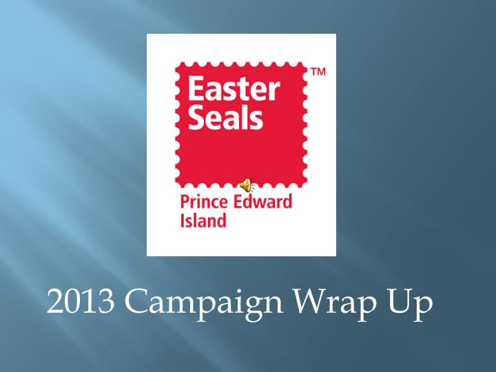 2013 campaign wrap up n.