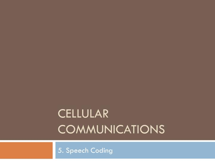 cellular communications n.