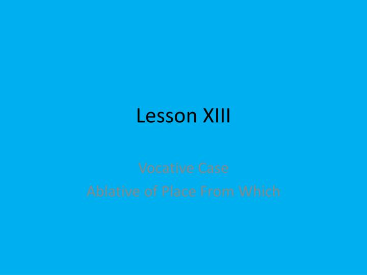 lesson xiii n.