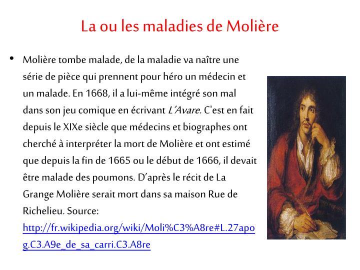 La ou les maladies de Molière