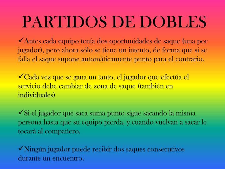 PARTIDOS DE DOBLES