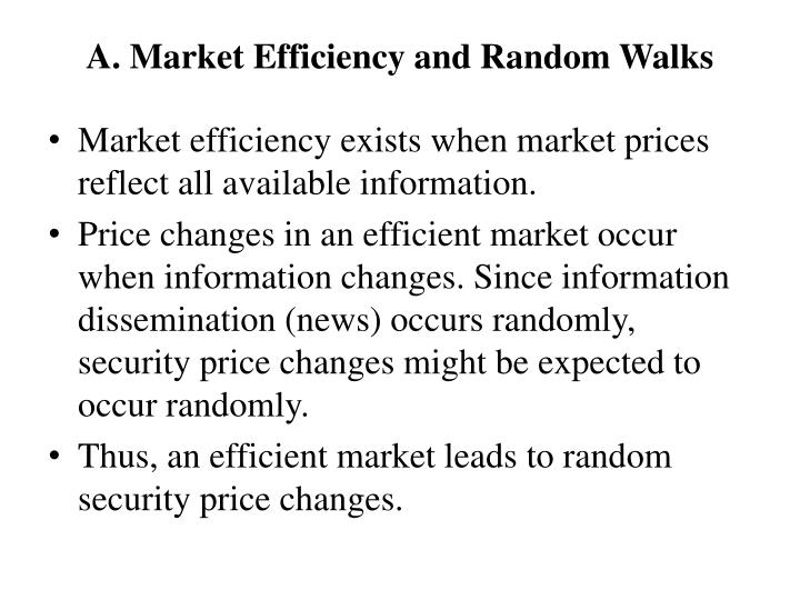 A market efficiency and random walks