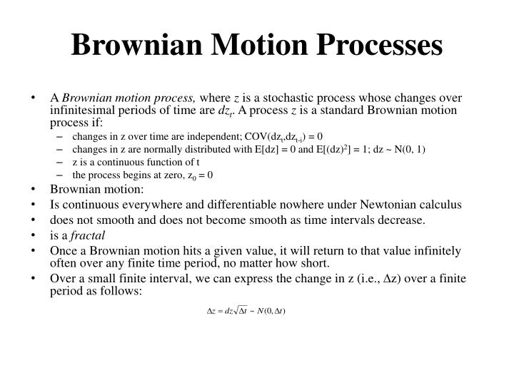 Brownian Motion Processes