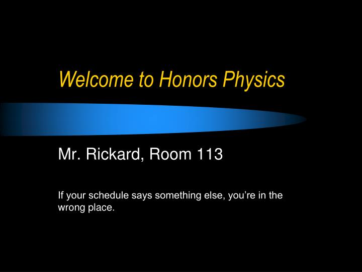 welcome to honors physics n.
