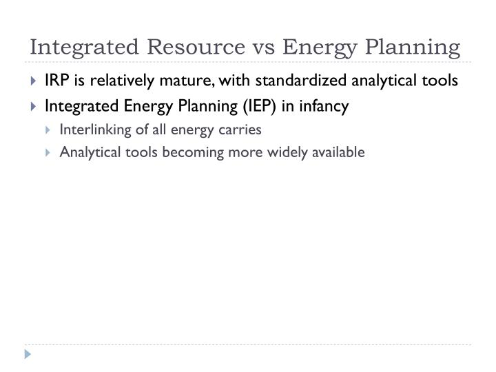 Integrated Resource vs Energy Planning