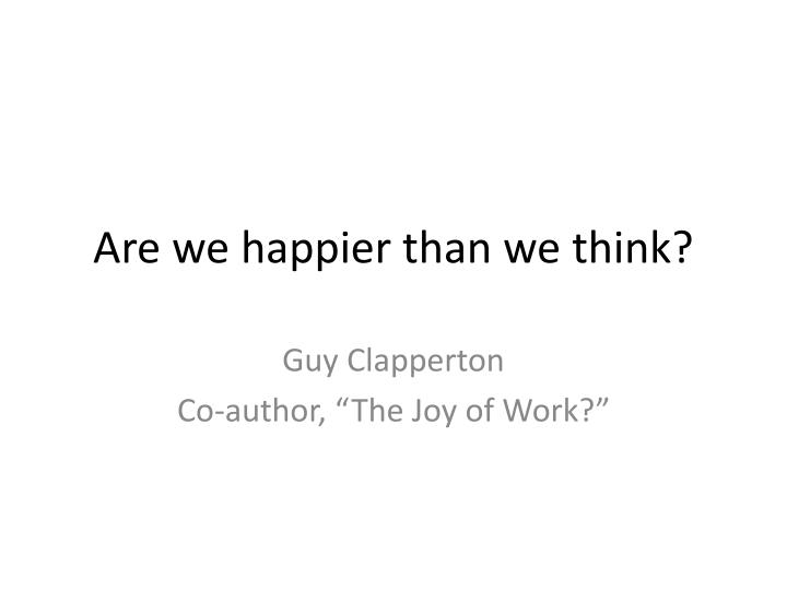 are we happier than we think n.