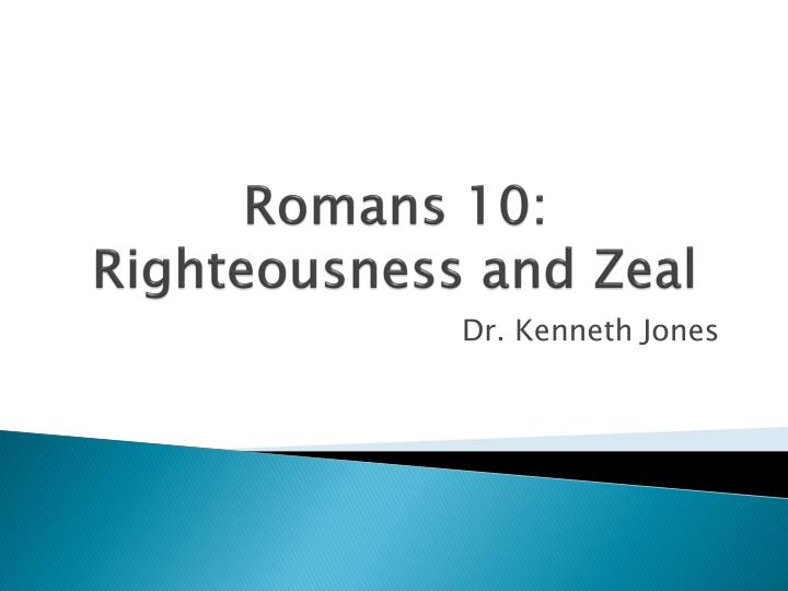 Romans 10 righteousness and zeal