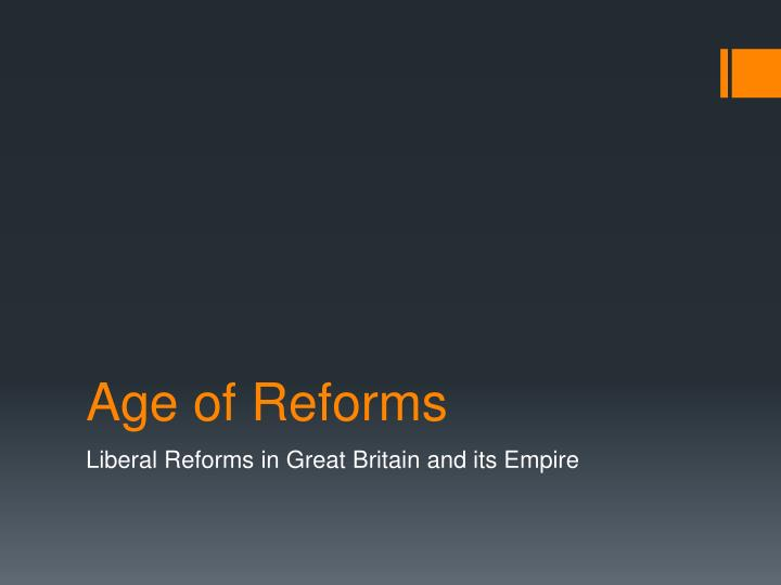 age of reforms n.