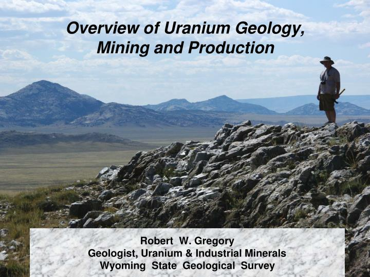 robert w gregory geologist uranium industrial minerals wyoming state geological survey n.