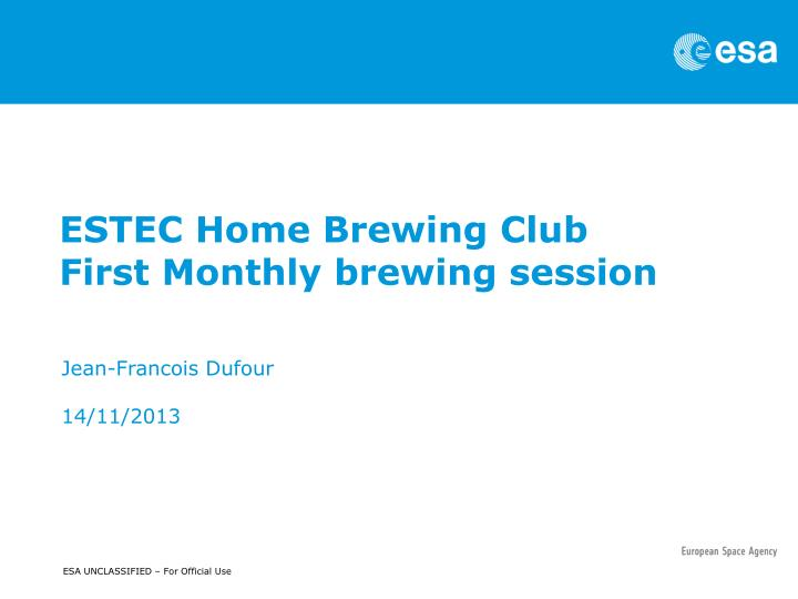 estec home brewing club first monthly brewing session n.
