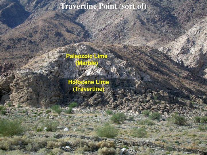 Travertine Point (sort of)