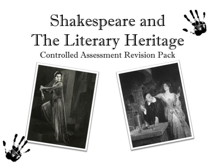 shakespeare and the literary heritage controlled assessment revision pack n.