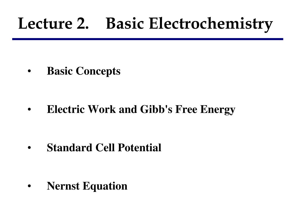 PPT - Lecture 2  Basic Electrochemistry PowerPoint