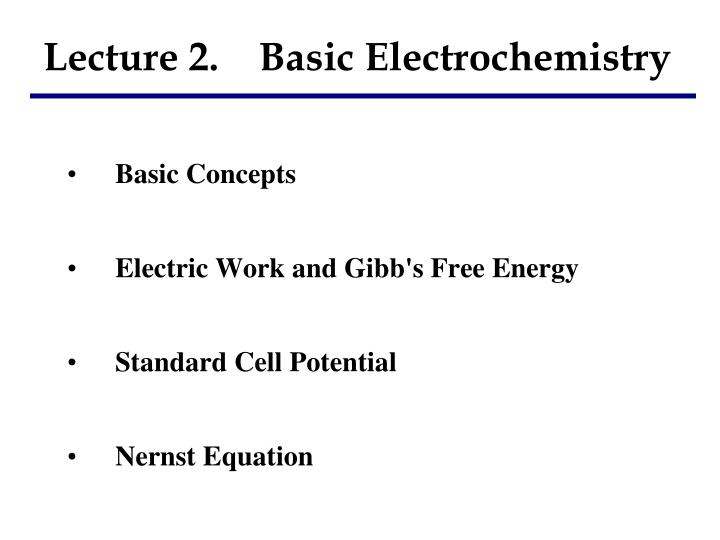 lecture 2 basic electrochemistry n.