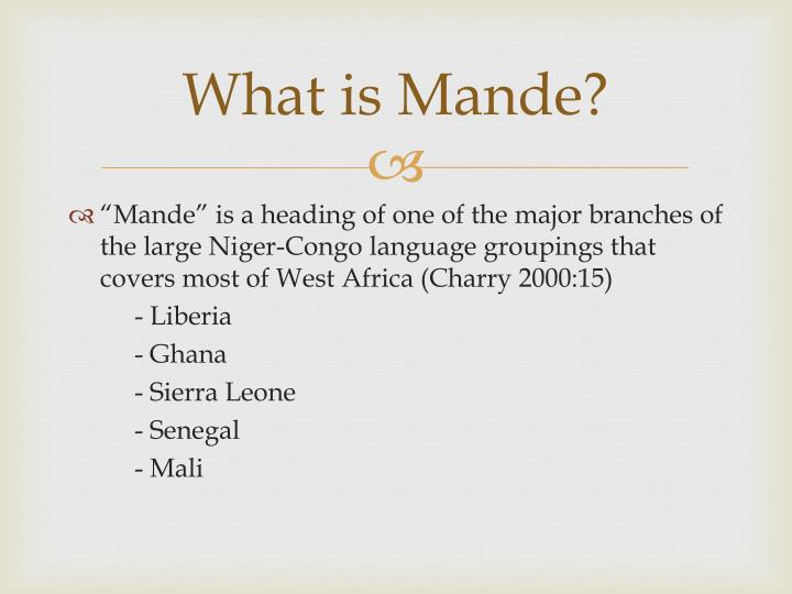 What is mande