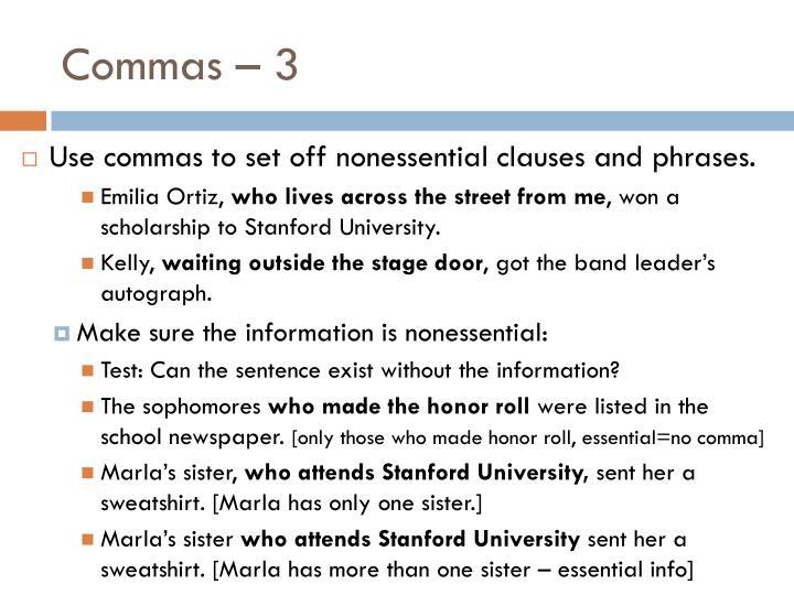 Commas – 3