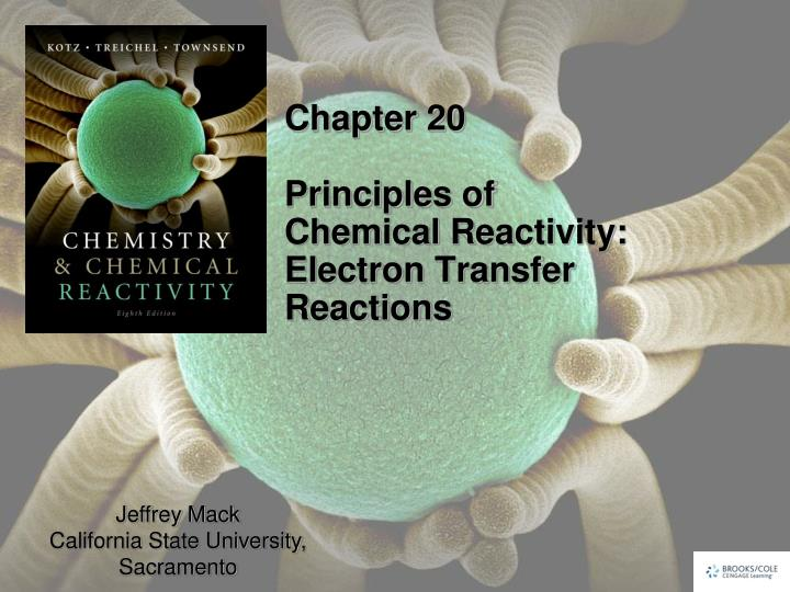 chapter 20 principles of chemical reactivity electron transfer reactions n.